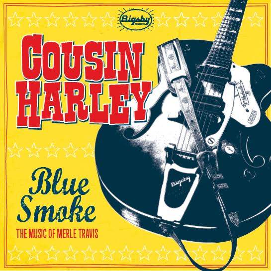 Bigsby Sponsoring Cousin Harley's Tribute CD Honoring Merle Travis' 100th Birthday